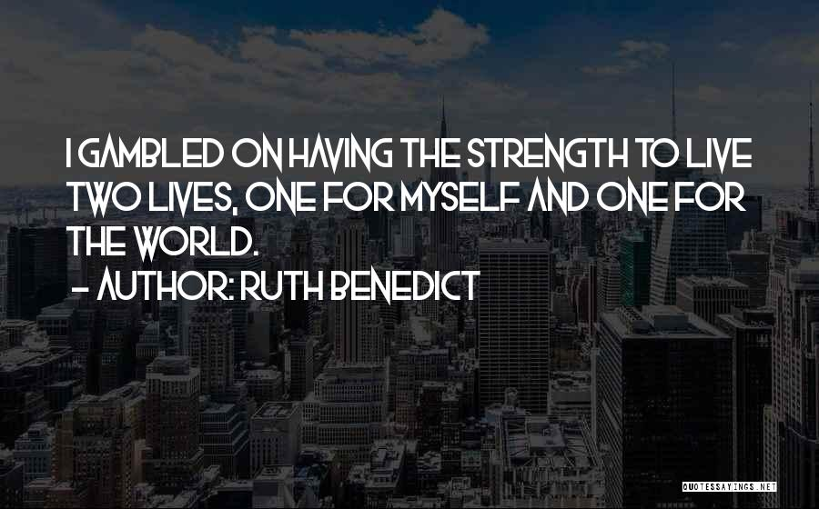 Ruth Benedict Quotes 1894738