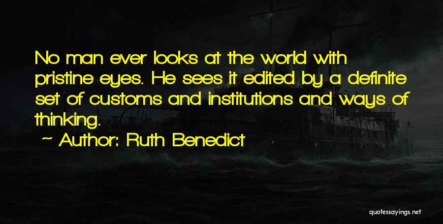 Ruth Benedict Quotes 2077423