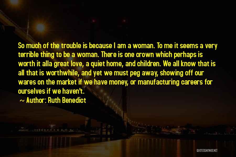 Ruth Benedict Quotes 2176029