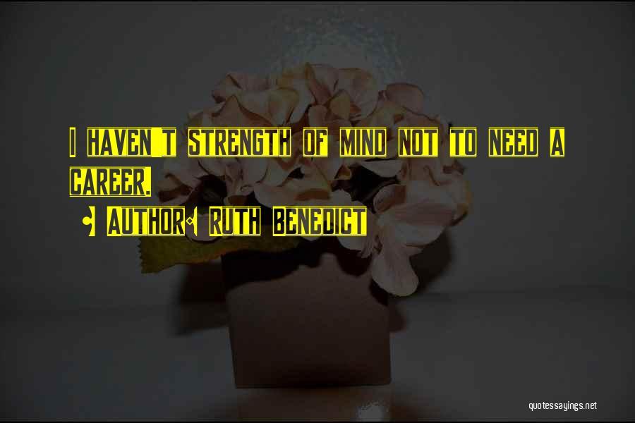 Ruth Benedict Quotes 367115