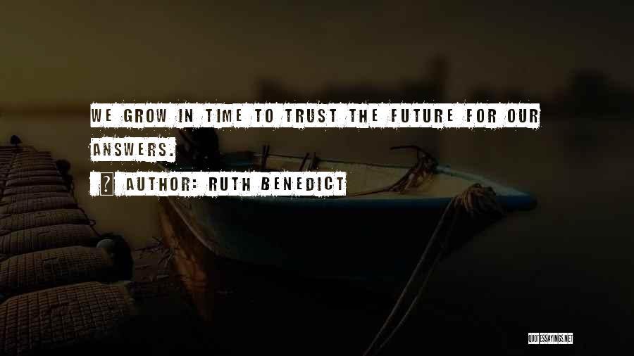 Ruth Benedict Quotes 409074