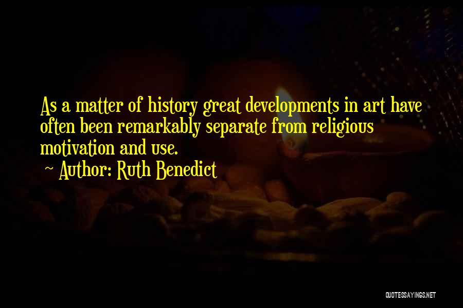 Ruth Benedict Quotes 658189