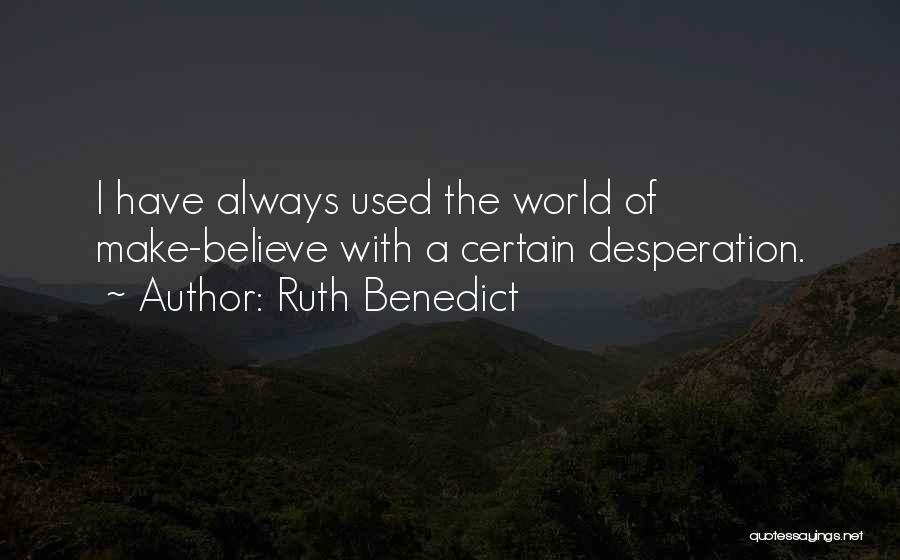 Ruth Benedict Quotes 84636
