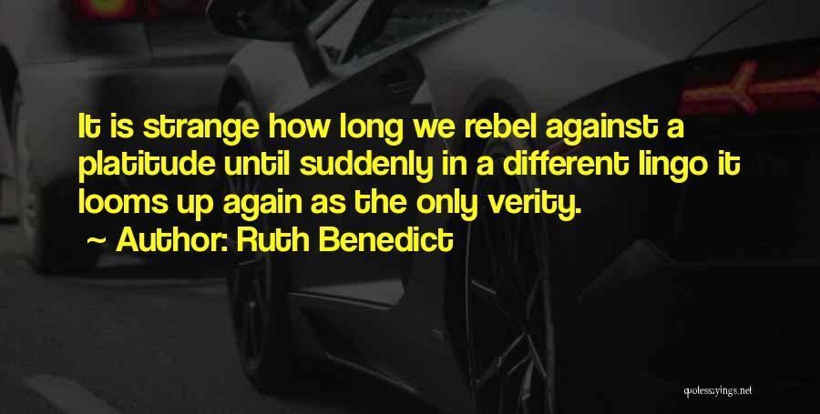 Ruth Benedict Quotes 992279