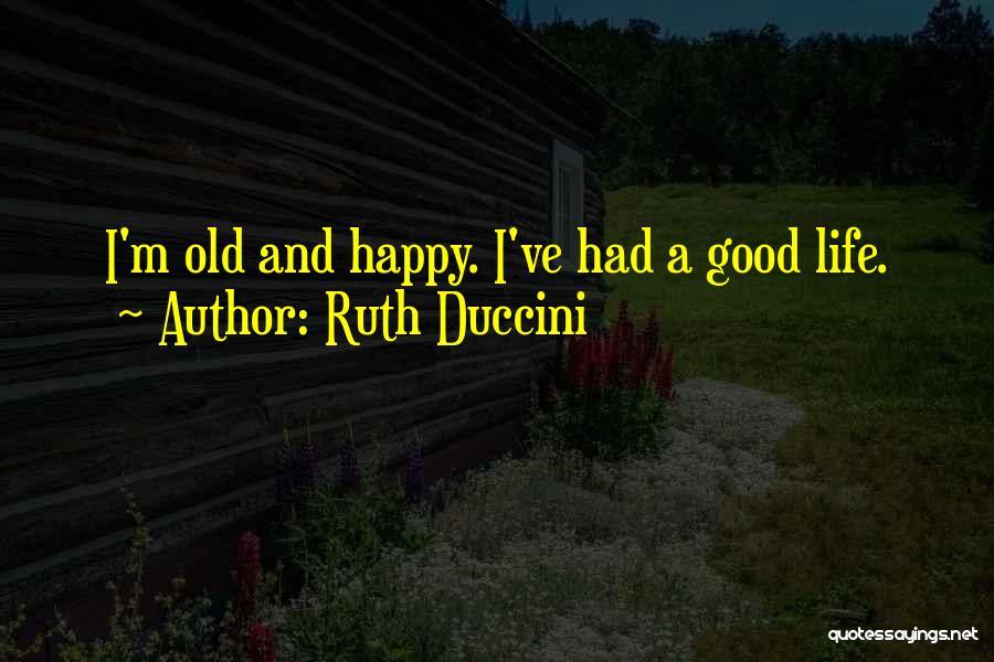 Ruth Duccini Quotes 1849138