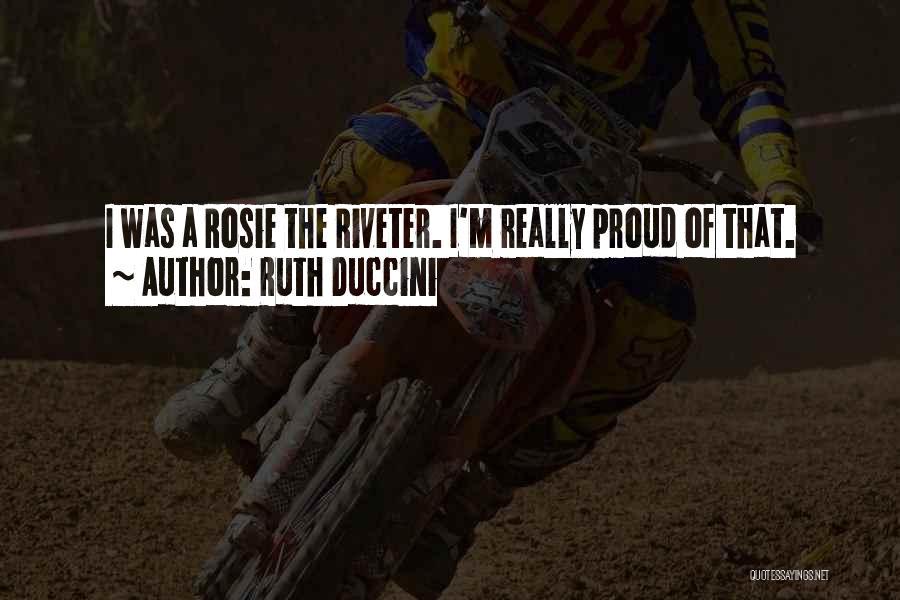 Ruth Duccini Quotes 1992291