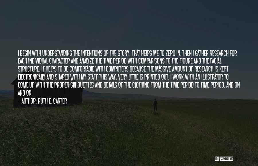 Ruth E. Carter Quotes 614759