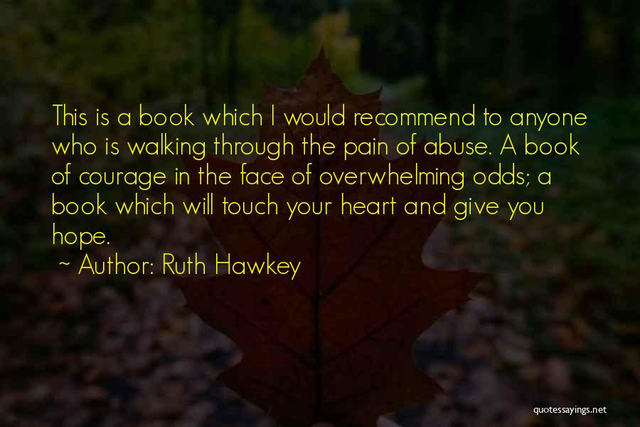 Ruth Hawkey Quotes 1498153