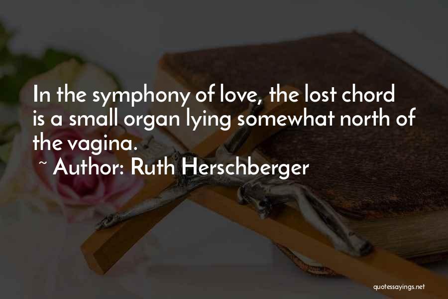 Ruth Herschberger Quotes 1587633