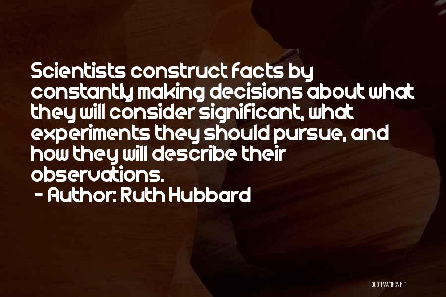 Ruth Hubbard Quotes 1182932
