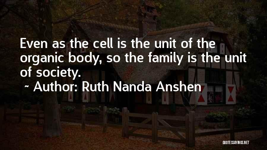 Ruth Nanda Anshen Quotes 2141530