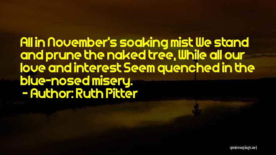 Ruth Pitter Quotes 1042279