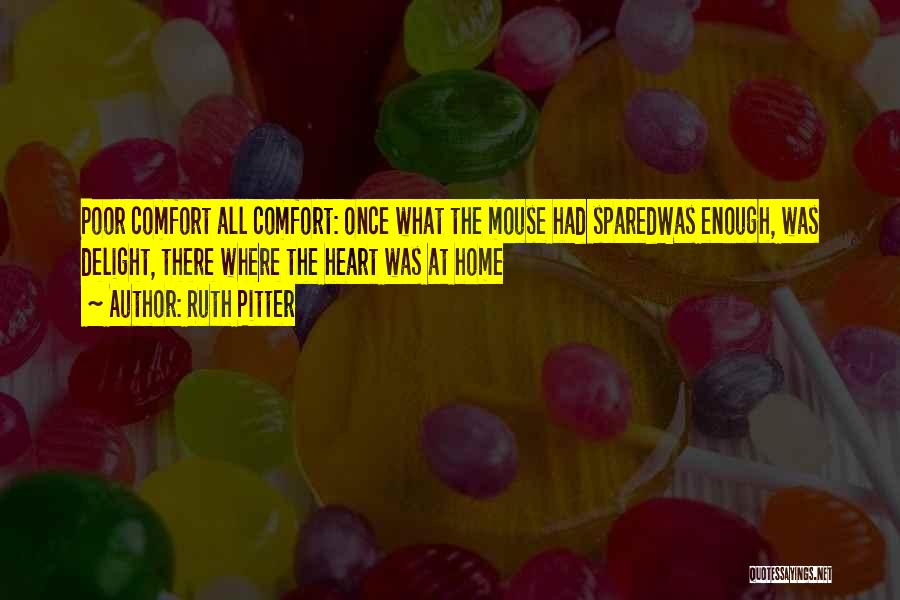 Ruth Pitter Quotes 204557