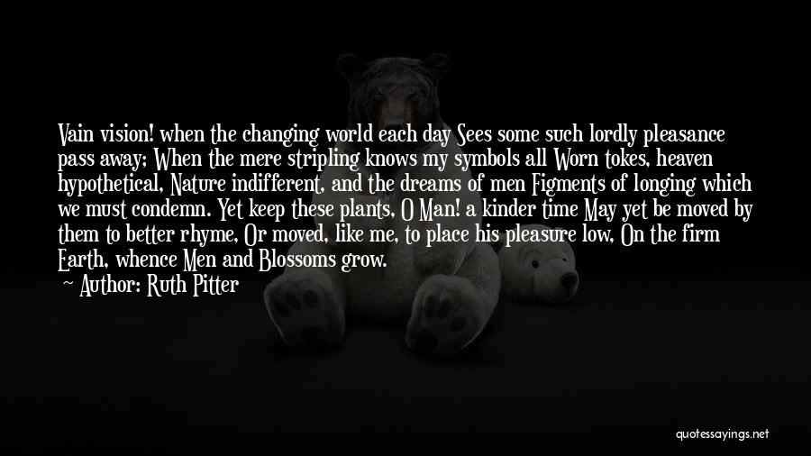 Ruth Pitter Quotes 2134440