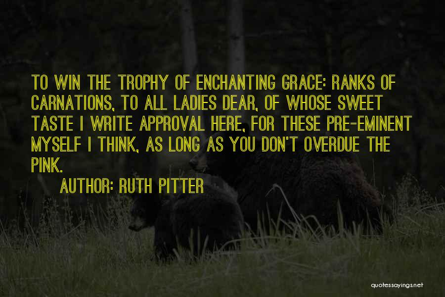 Ruth Pitter Quotes 285787