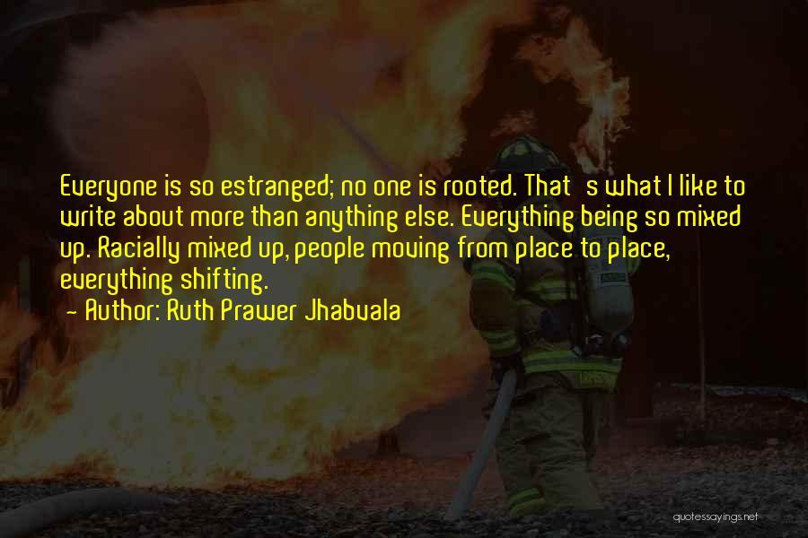 Ruth Prawer Jhabvala Quotes 1911589