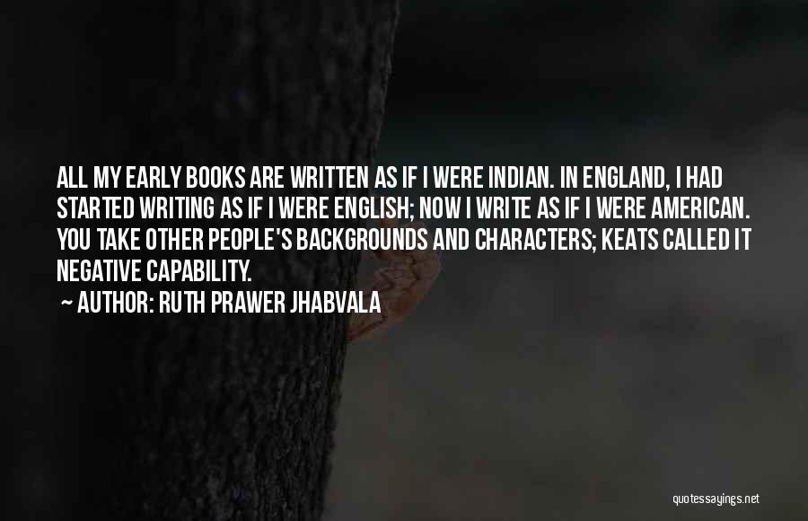 Ruth Prawer Jhabvala Quotes 2188980