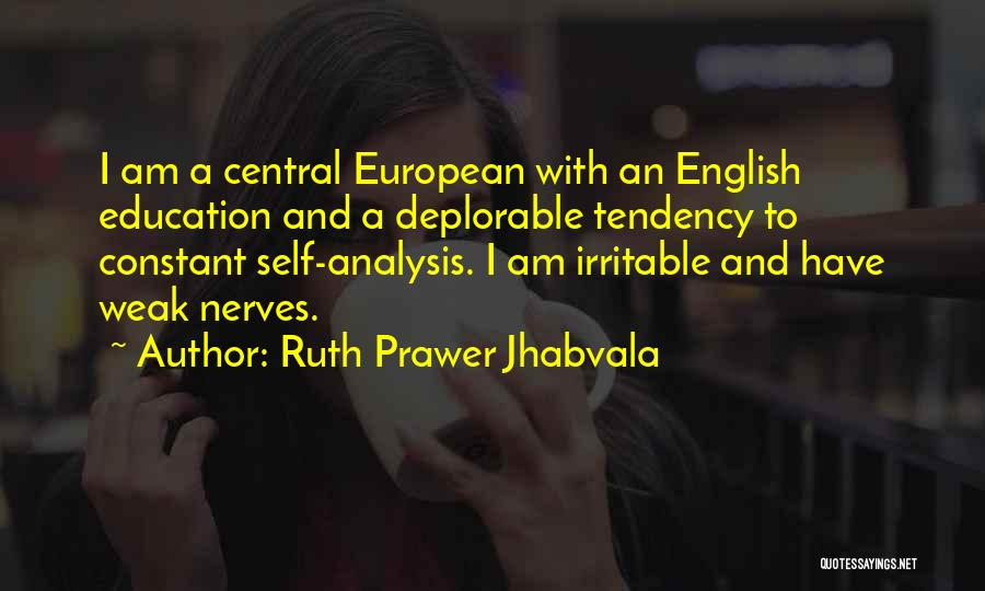 Ruth Prawer Jhabvala Quotes 361211
