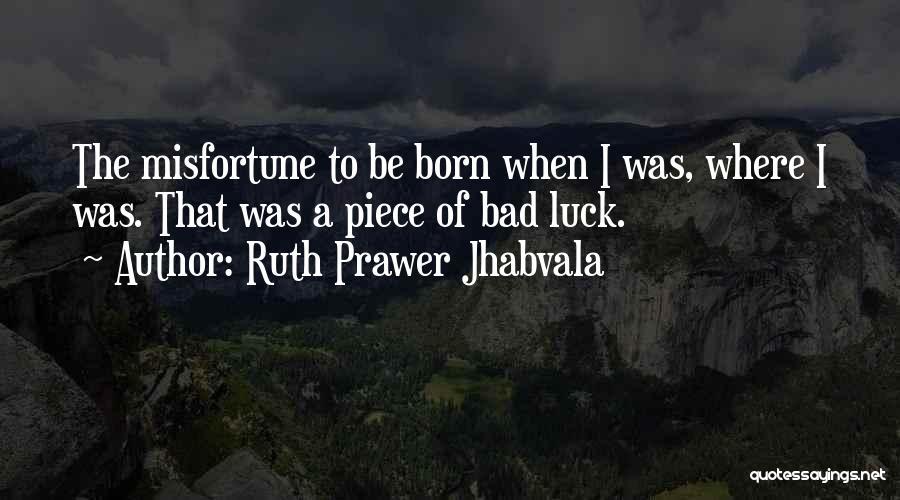 Ruth Prawer Jhabvala Quotes 75630