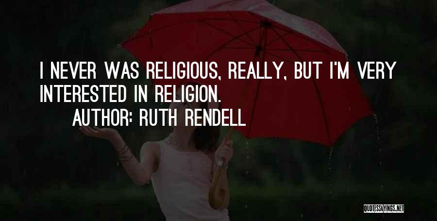 Ruth Rendell Quotes 1135040