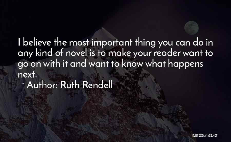 Ruth Rendell Quotes 1218364