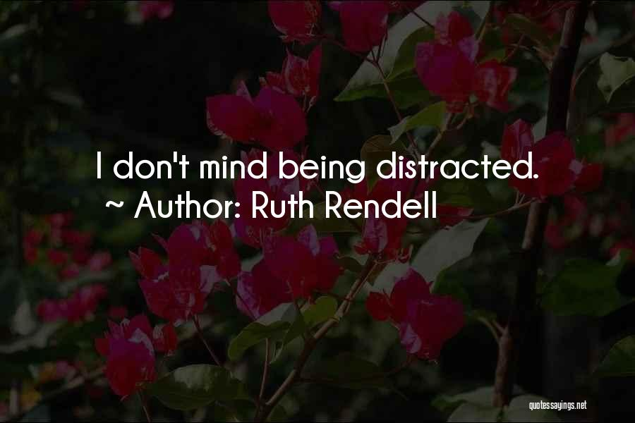 Ruth Rendell Quotes 1254078