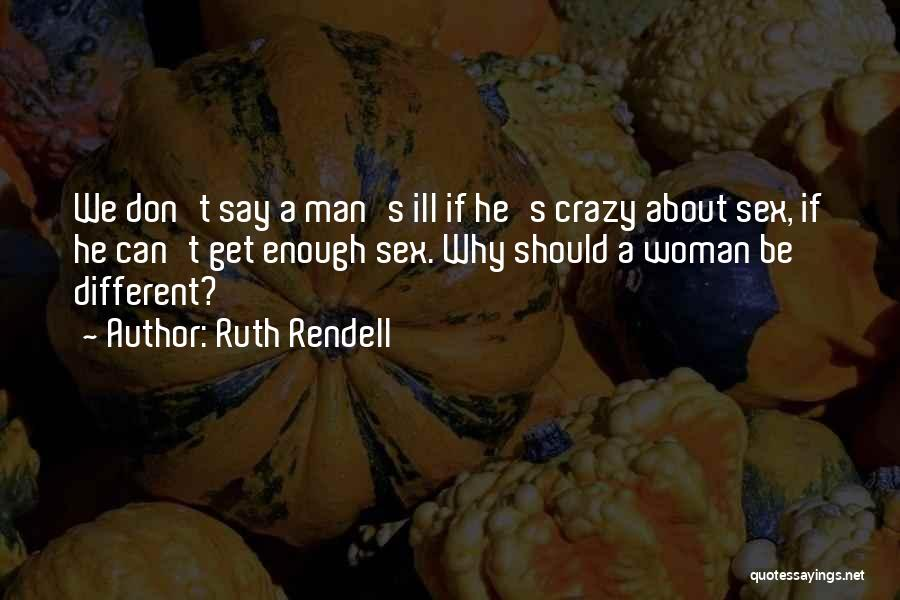 Ruth Rendell Quotes 1276096