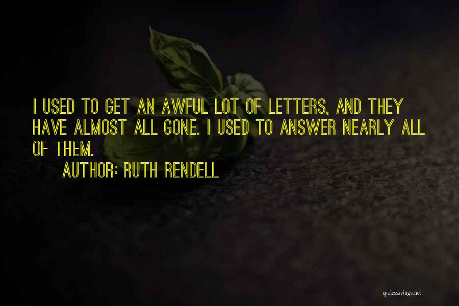 Ruth Rendell Quotes 1302779