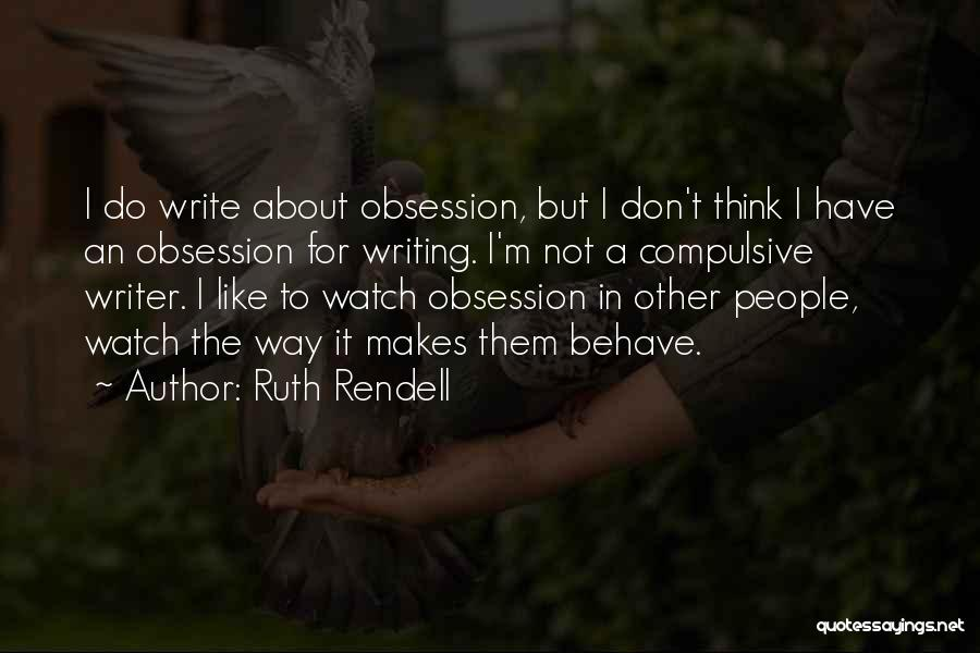 Ruth Rendell Quotes 1557550