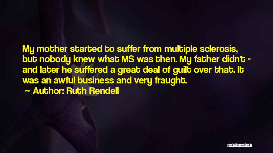 Ruth Rendell Quotes 1742127