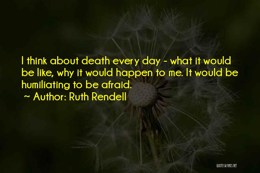 Ruth Rendell Quotes 1849017