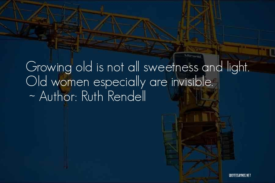 Ruth Rendell Quotes 1885702