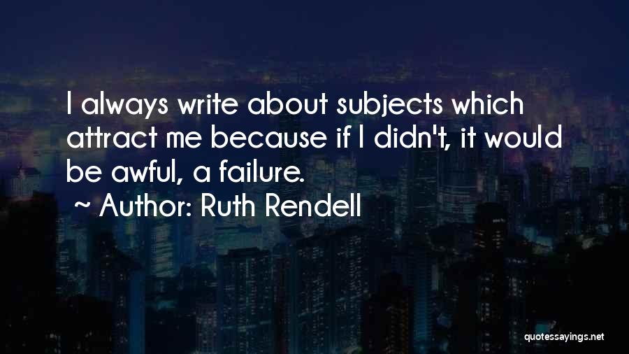 Ruth Rendell Quotes 205072