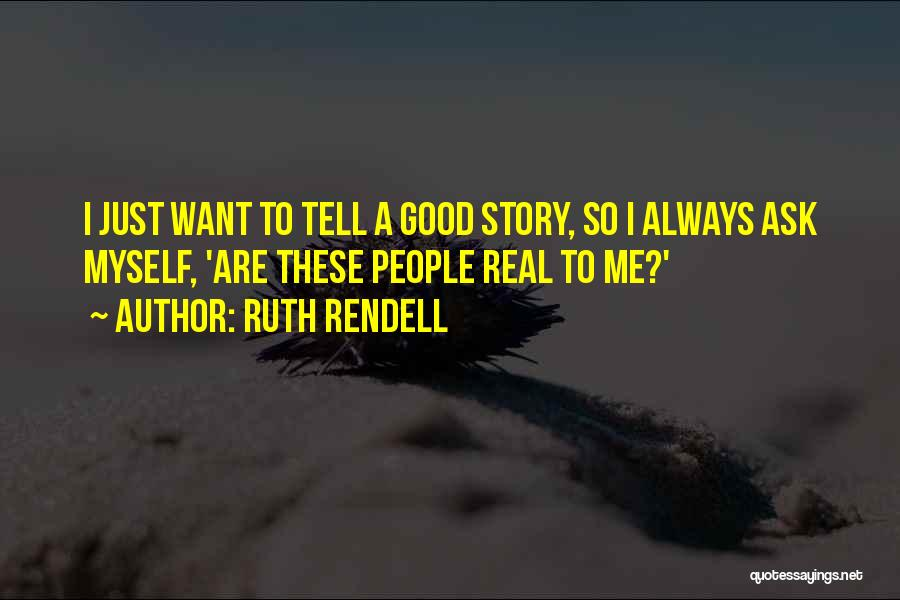 Ruth Rendell Quotes 2099235