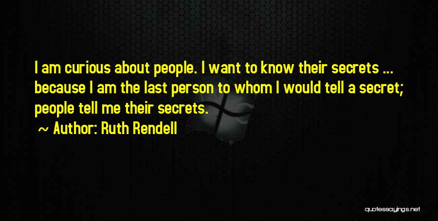 Ruth Rendell Quotes 2200609
