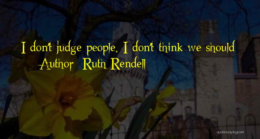 Ruth Rendell Quotes 314429