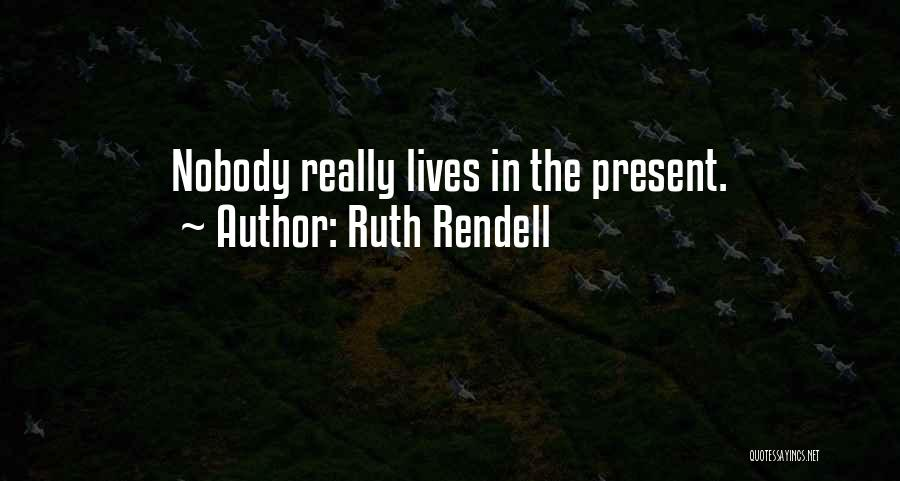 Ruth Rendell Quotes 584320