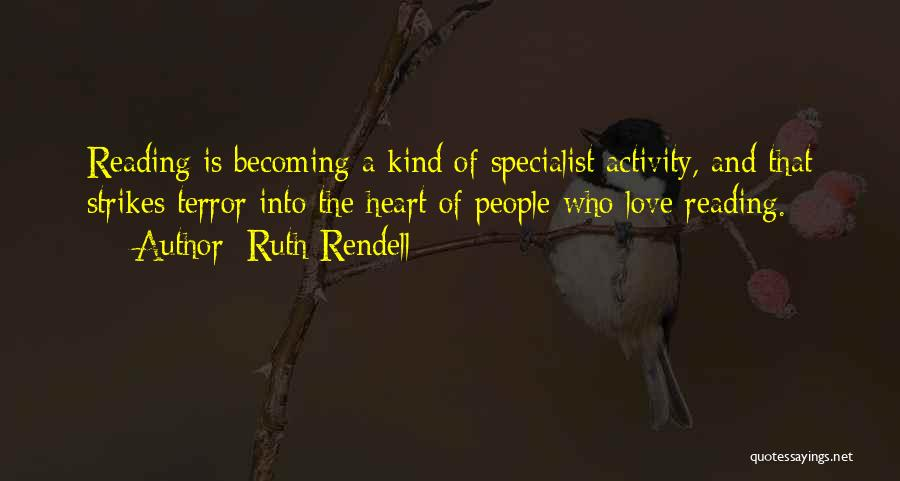 Ruth Rendell Quotes 613247