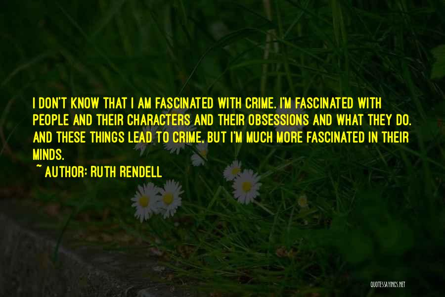 Ruth Rendell Quotes 834021