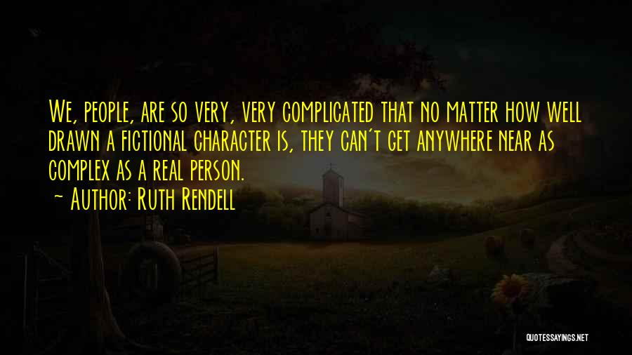 Ruth Rendell Quotes 991383