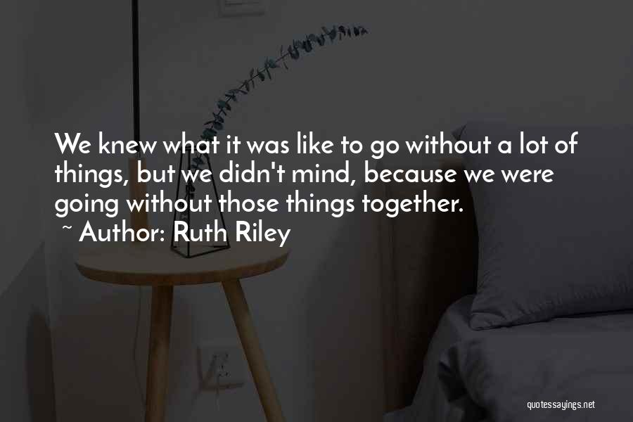 Ruth Riley Quotes 214889