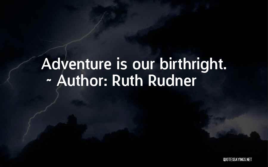 Ruth Rudner Quotes 469074