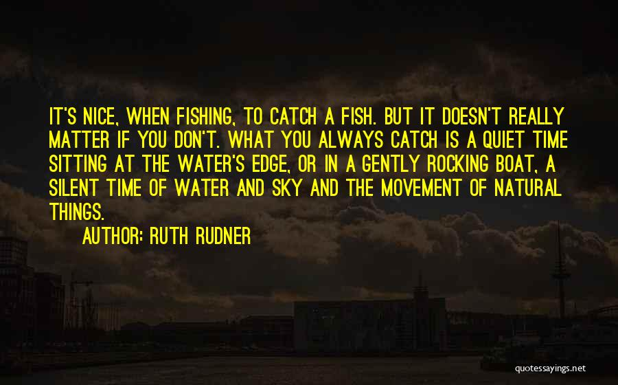 Ruth Rudner Quotes 614877