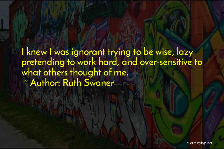 Ruth Swaner Quotes 318159