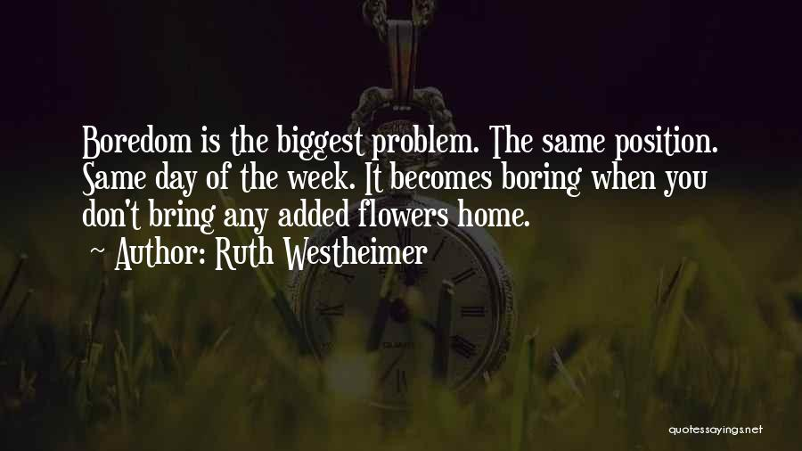 Ruth Westheimer Quotes 1221943