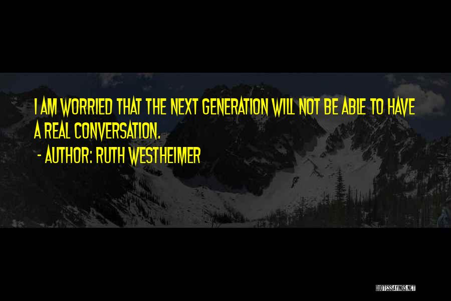 Ruth Westheimer Quotes 1224072