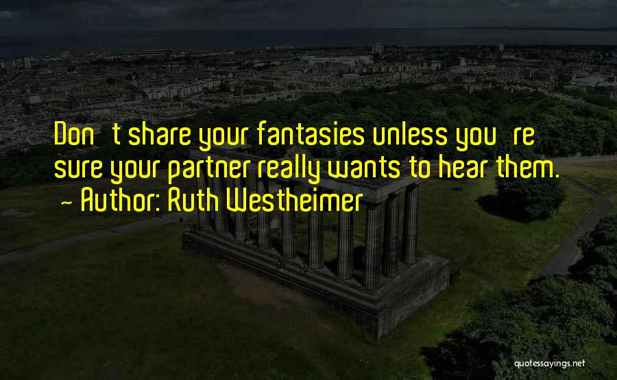 Ruth Westheimer Quotes 1287062
