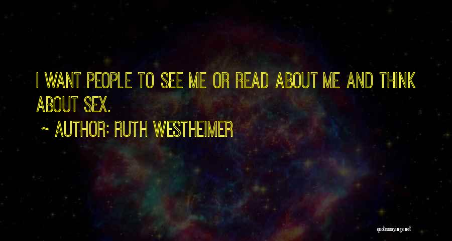 Ruth Westheimer Quotes 1432262