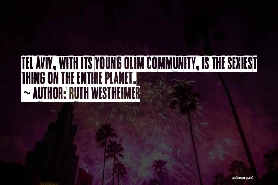 Ruth Westheimer Quotes 1576255