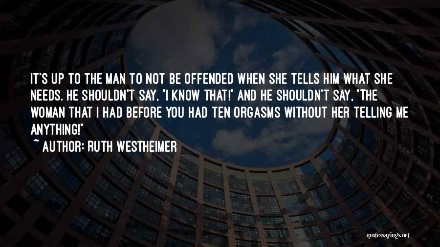 Ruth Westheimer Quotes 1651495